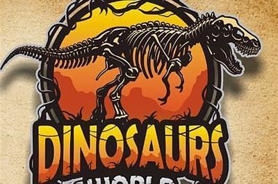 Dinosaurs World - Le Pontet