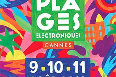 Plages Electroniques - Samedi+after à Cannes