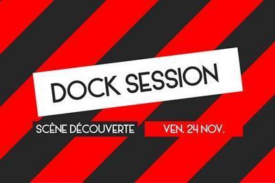 Dock Session | Scène découverte à Le Port