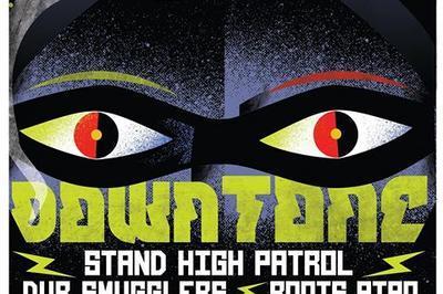 DownTone : StandHighPatrol, DubSmugglers, PouvoirMagique à Brest
