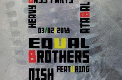 Dub Greetings: Nish Wadada & Paul Fox Meets Equal Brothers à Biarritz