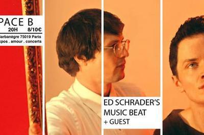 Ed Schrader's Music Beat + guest à Paris 19ème