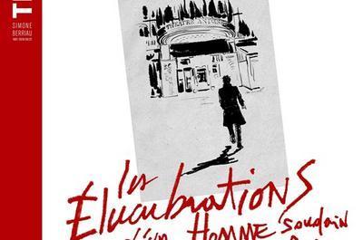 Edouard Baer Dans Les Élucubrations D'Un Homme Soudain Frappé Par La Grâce à Paris 10ème