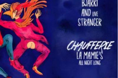 Encore La Mamie'S! Bjarki - AnD Live - Stranger - La Mamie'S à Paris 18ème