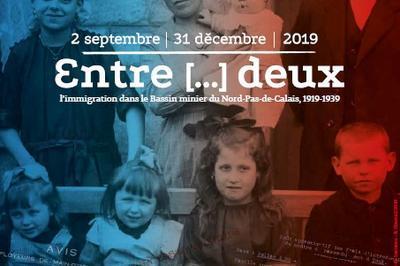 Entre-deux, l'immigration dans le Bassin minier du Nord-Pas-de-Calais, 1919-1939 à Lewarde
