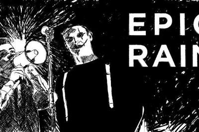 Raashan Ahmad + Epic Rain à Rennes