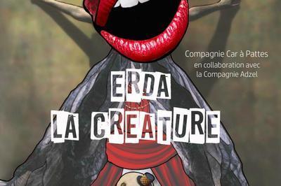Erda, La Créature à Berteaucourt les Dames