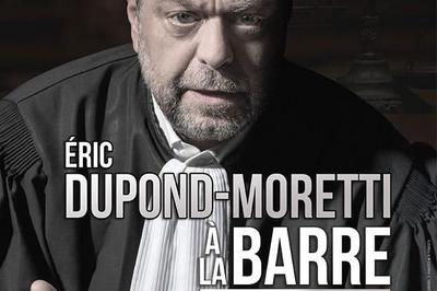 Eric Dupond-Moretti A La Barre à Caluire et Cuire