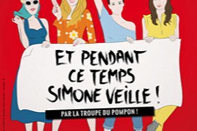 Et Pendant Ce Temps, Simone Veille! à Paris 11ème