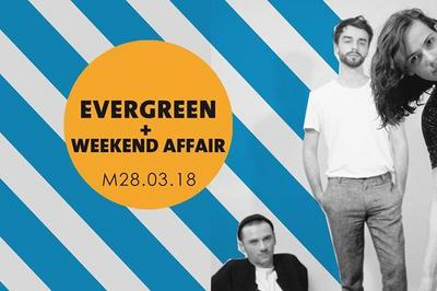 Evergreen + Weekend Affair à Amiens