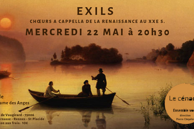 EXILS - Musiques a cappella de la Renaissance à nos jours à Paris 6ème