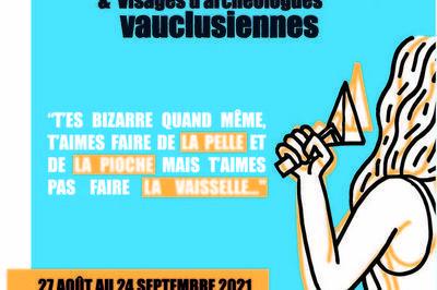 Exposition Archéo-sexisme & Visages D'archéologues Vauclusiennes à Avignon