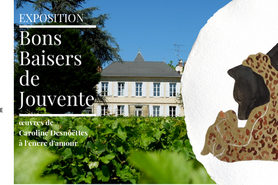 Exposition Bons Baisers De Jouvente (château Jouvente - Grands Vins De Graves) à Illats