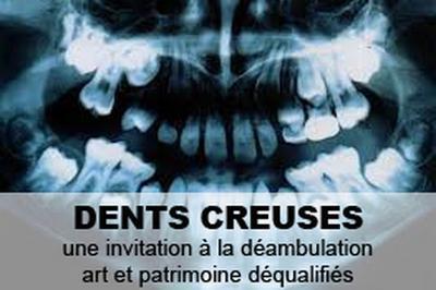 Exposition Dents Creuses à Saint Laurent des Arbres