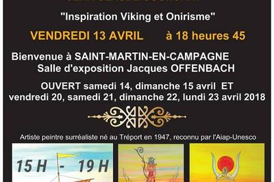 Exposition du peintre surréaliste courchay à Saint Martin en Campagne
