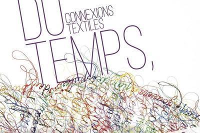 Fil du temps, connexions textiles à Marseille