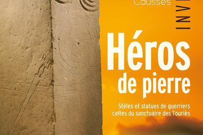Stèles Et Statues De Guerriers Celtes Du Sanctuaire Des Touriès à Millau