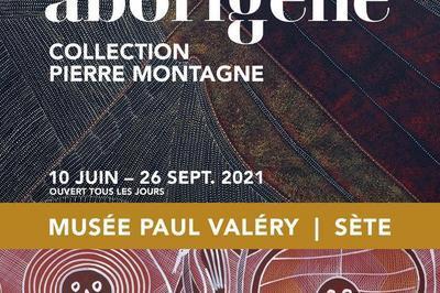 Exposition L'art Aborigène, Collection Pierre Montagne à Sete