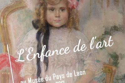 Exposition « L'enfance De L'art » à Laon