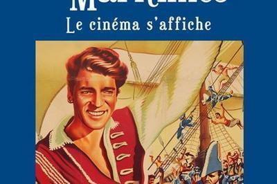 Exposition « Aventures Maritimes, Le Cinéma S'affiche » à Collioure