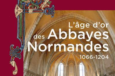 Exposition « L'age D'or Des Abbayes Normandes 1066-1204 » à Alencon