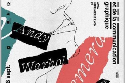 Exposition «andy Warhol Ephemera». à Lyon