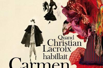Exposition « Quand Christian Lacroix Habillait Carmen » Au Musée Des Cultures Taurines De Nîmes à Nimes