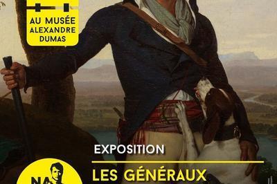 Exposition Les Généraux Dumas Et Bonaparte : Destins Croisés à Villers Cotterets