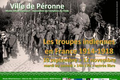Exposition Les Troupes Indiennes En France 1914-1918 à Peronne