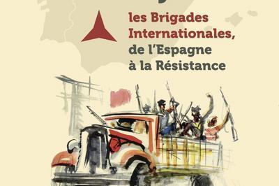Exposition Levés Avant Le Jour : Les Brigades Internationales, De L'espagne À La Résistance à Saint Brisson
