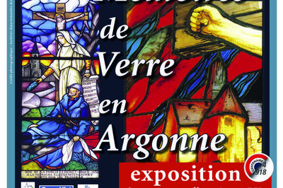 Exposition Mémoires De Verre En Argonne à Les Islettes