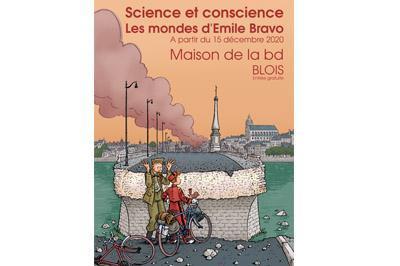 Science et conscience - les mondes d'Emile Bravo à Blois