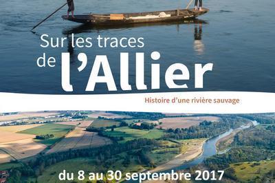 Exposition Sur Les Traces De L'allier à Vichy