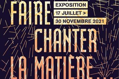 Exposition Temporaire - Métal. Faire Chanter La Matière... à Champlitte