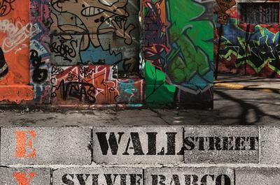 Exposition : Wall Street à Cavalaire sur Mer