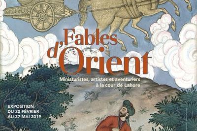 Fables D'orient - Miniaturistes, Artistes Et Aventuriers à La Cour De Lahore à Paris