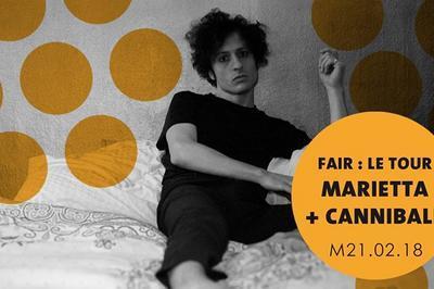 Fair : le tour - Marietta + Cannibale à Amiens