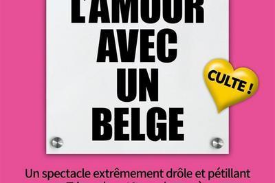 Faites L'Amour Avec Un Belge ! à Blois