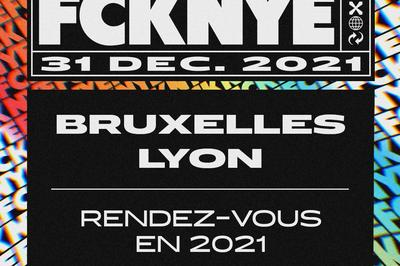 Fcknye Festival 2021 | Lyon