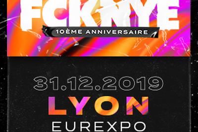 Fcknye Festival 2019 | Lyon