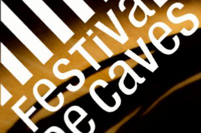 Festival des Caves Nouvelle-Aquitaine 2019