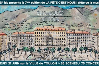 La Fete C'est Nous ! Fête De La Musique À Toulon