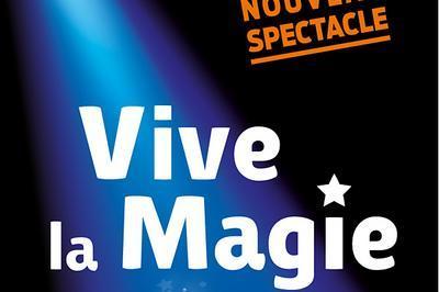 Fest. International Vive La Magie à Bordeaux
