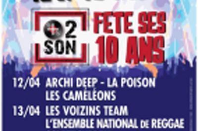 Festival et 2 Son, Les 10ans ! 2019