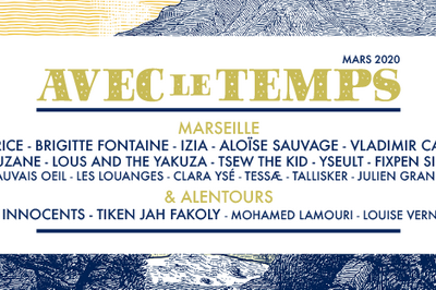 Festival Avec Le Temps 2020 - Tsew The Kid   Artistes A Venir à Marseille