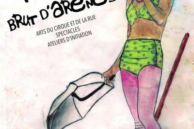 Festival Brut d'Arènes 5ème Edition à Nanterre