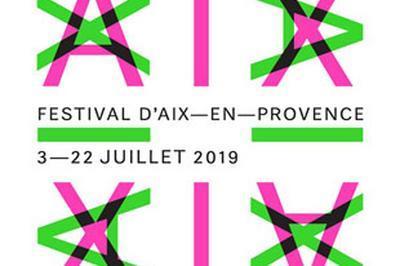 Festival d'Aix en Provence 2019