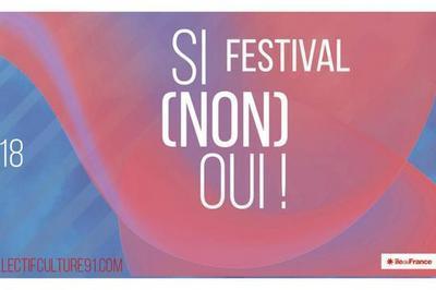 Festival de performance Si(non)Oui ! 2018