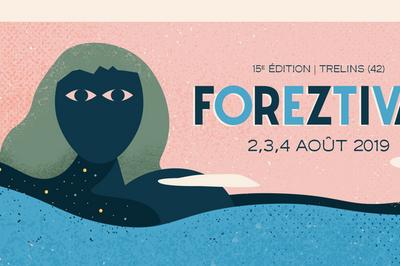 Festival de rue du Foreztival 2019