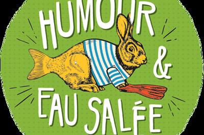 Festival Humour et Eau Salée 2018